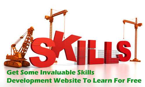 Get Some Invaluable Skills Development Website To Learn For Free